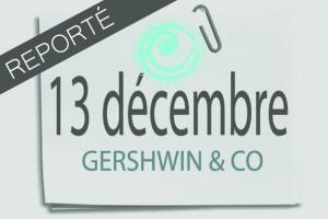 13-decembre-gershwinbis-post-it-une-reporte