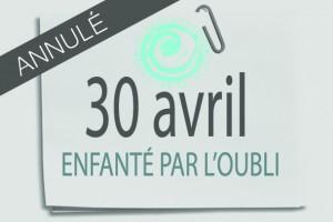 30-avril-enfante-par-l-oubli-post-it-une-annulé-
