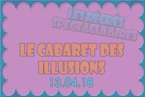 14-04-2018-Cabaret-des-illusions-une-passe
