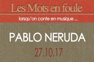 27-10-17-Pablo-Neruda-une-def-