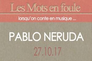 27.10.2017-Pablo-Neruda-une-passe