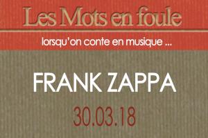 30-03-18-Frank-Zappa-une-def-