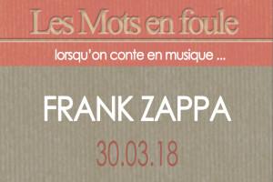 30-03-18-Frank-Zappa-une-passe
