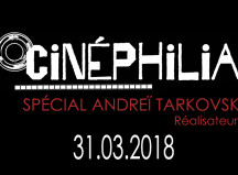 31.03.2018-Cinephilia-Andrei-Tarkovski-une-def